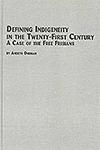 Defining Indigeneity in the Twenty-First Century